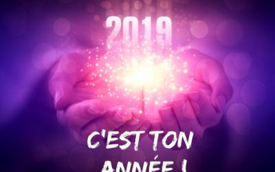 2019 c'est ton année !